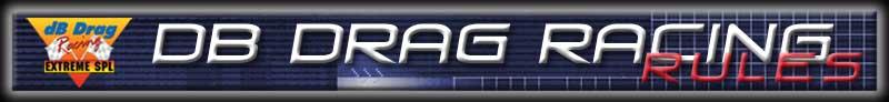 dB Drag Racing Rules